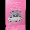 Contemporary Cake Designs Book One