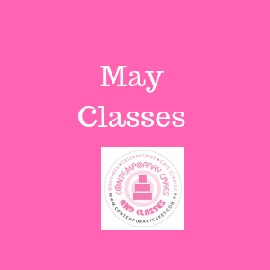 May 2020 Cake Decorating and baking classes May Contemporary Cakes and Classes